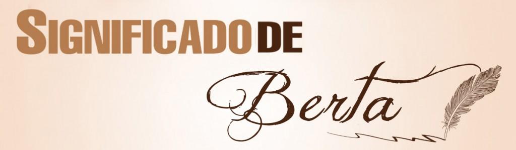 Significado de Berta
