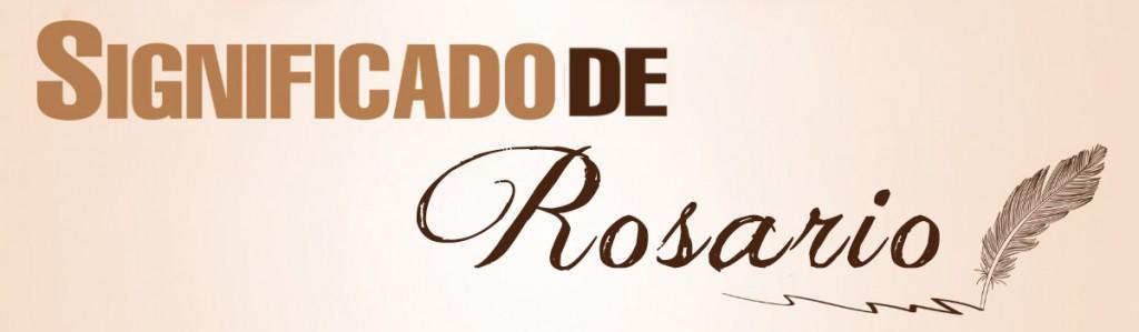 Significado de Rosario