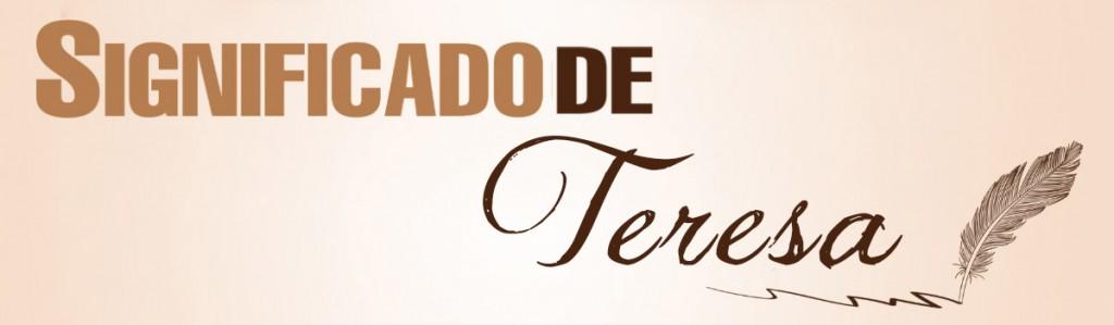 Significado de Teresa