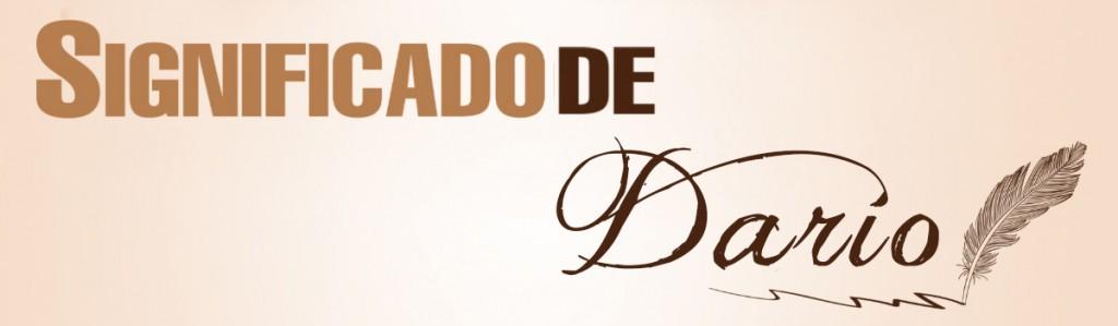 Significado de Darío