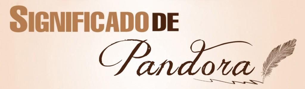 Significado de Pandora