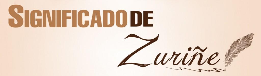 Significado de Zuriñe